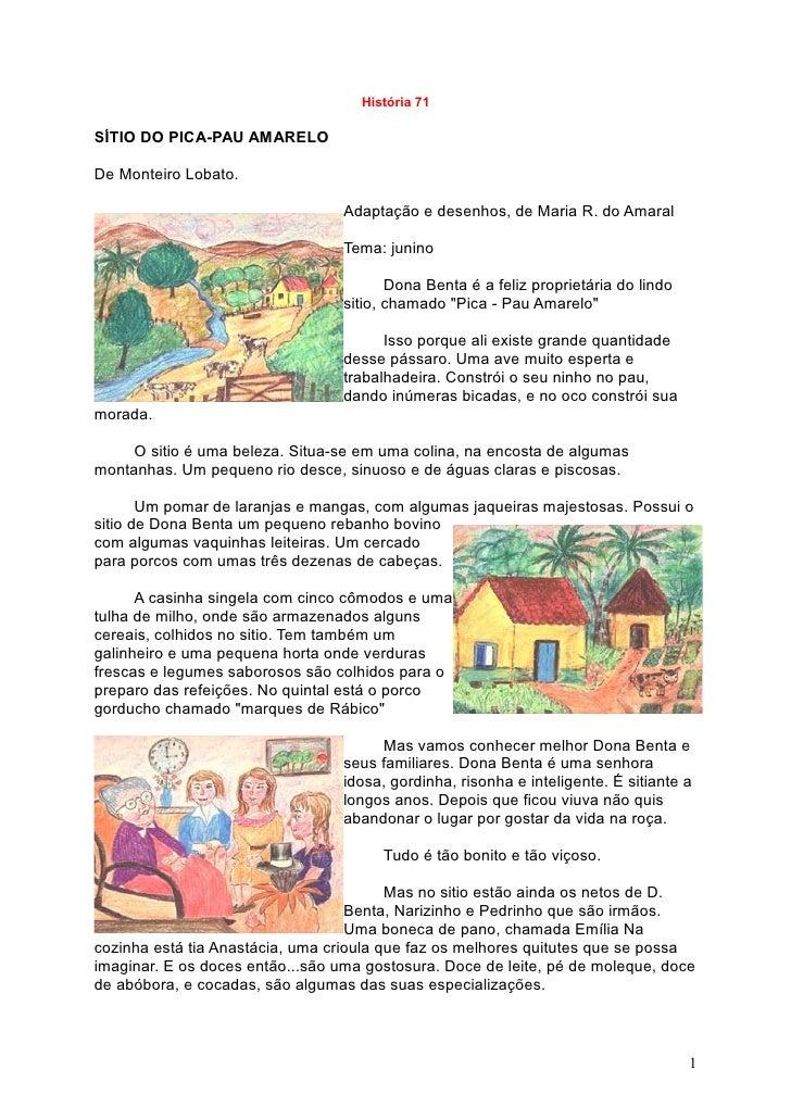 História 71  SÍTIO DO PICA-PAU AMARELO  De Monteiro Lobato.                                   Adaptação e desenhos, de Mar...