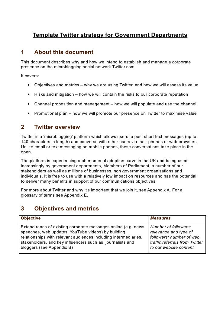 Template Twitter strategy for Government Departments  1       About this document This document describes why and how we i...
