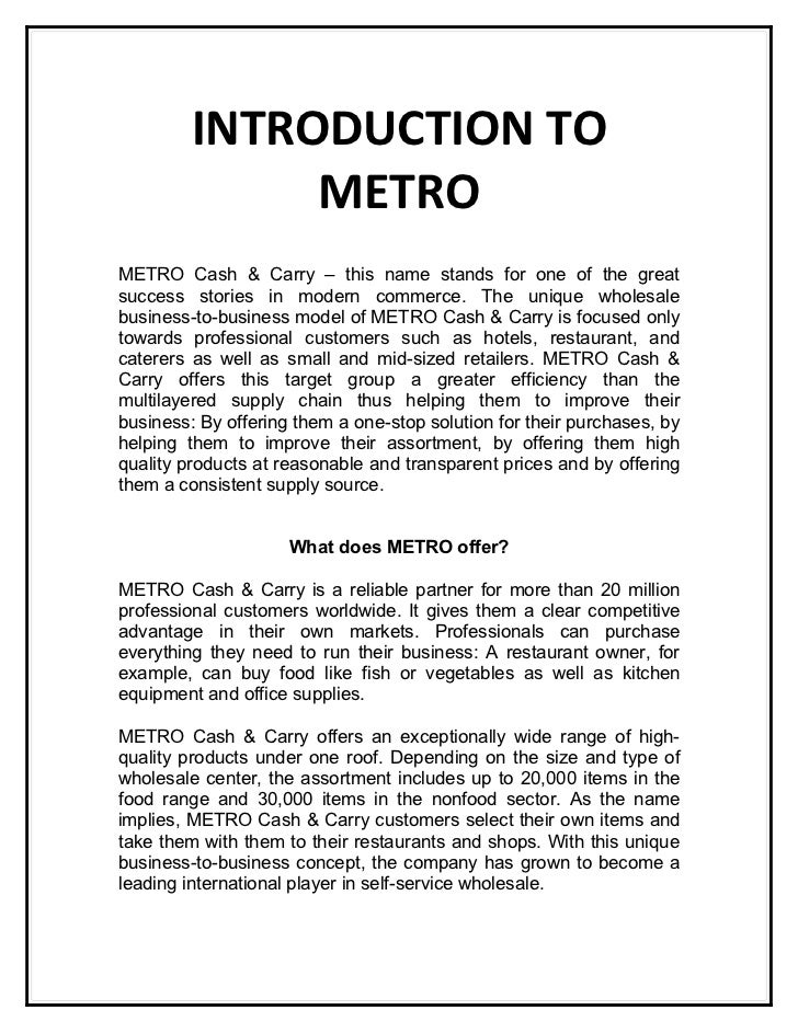 INTRODUCTION TO              METROMETRO Cash & Carry – this name stands for one of the greatsuccess stories in modern comm...