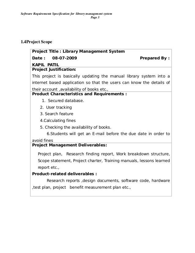 srs for library management Purpose of library management system pdf the paper library management system is developed in java this is the software requirements specification srs for the dls the purpose of this document is to conveyan integrated library system ils.