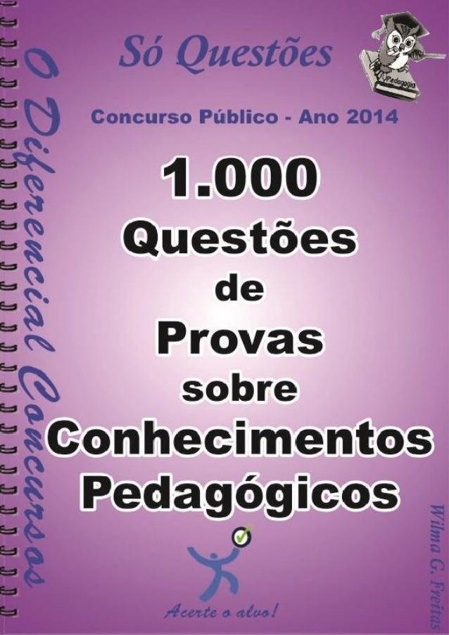 1.000 Questões De Provas Sobre Conhecimentos Pedagógicos 1