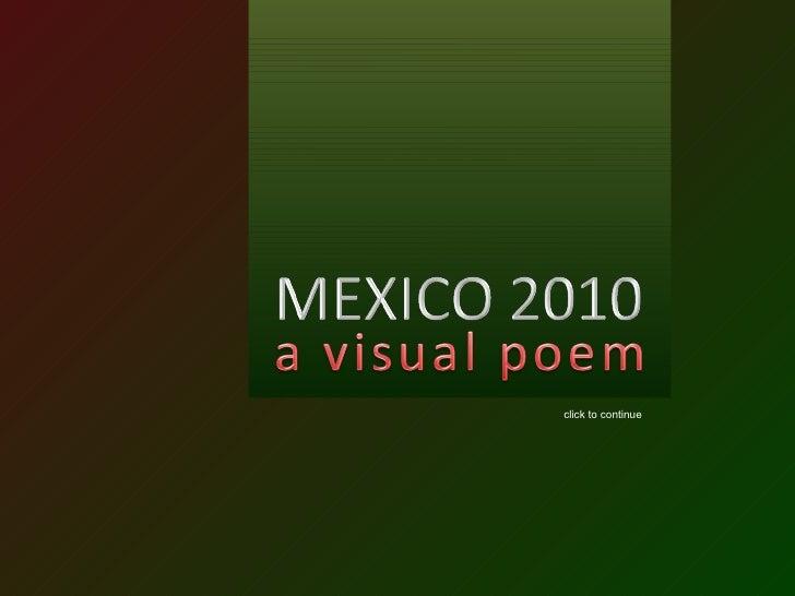 Mexico 2010, a visual poem (por: carlitosrangel)