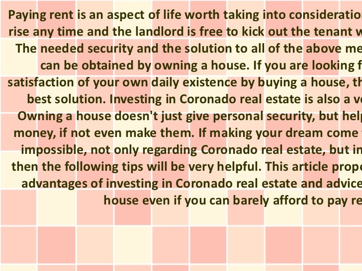 Paying rent is an aspect of life worth taking into considerationrise any time and the landlord is free to kick out the ten...