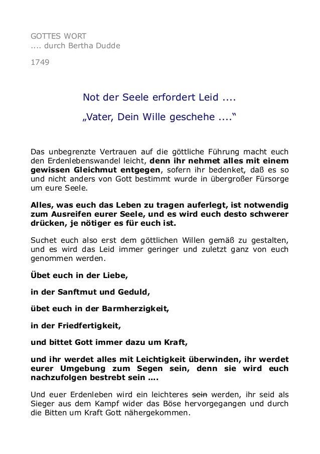 "GOTTES WORT .... durch Bertha Dudde 1749  Not der Seele erfordert Leid .... ""Vater, Dein Wille geschehe ....""  Das unbegre..."
