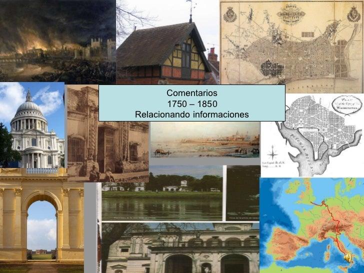 Comentarios 1750 – 1850 Relacionando informaciones