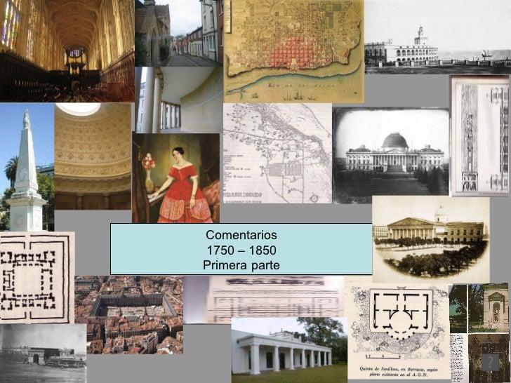 Comentarios 1750 – 1850 Primera parte