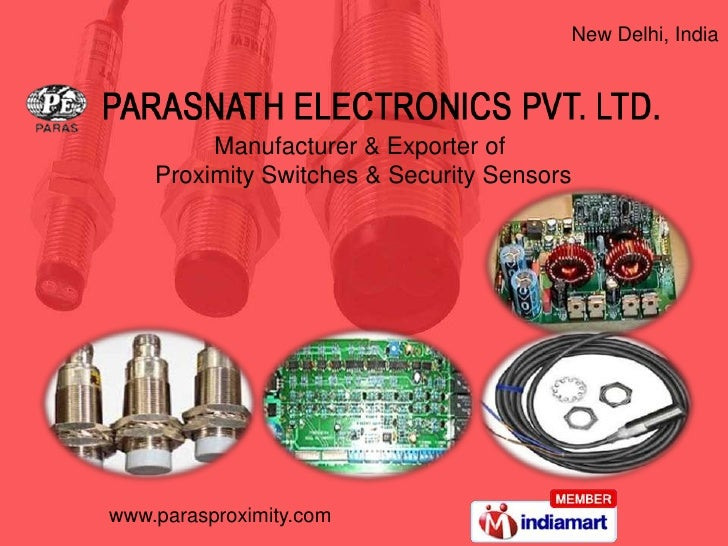 New Delhi, India         Manufacturer & Exporter of    Proximity Switches & Security Sensorswww.parasproximity.com