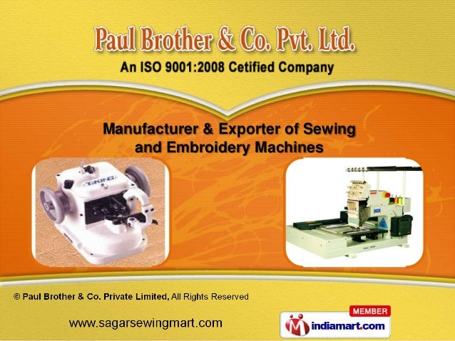 Manufacturer & Exporter of Sewing   and Embroidery Machines