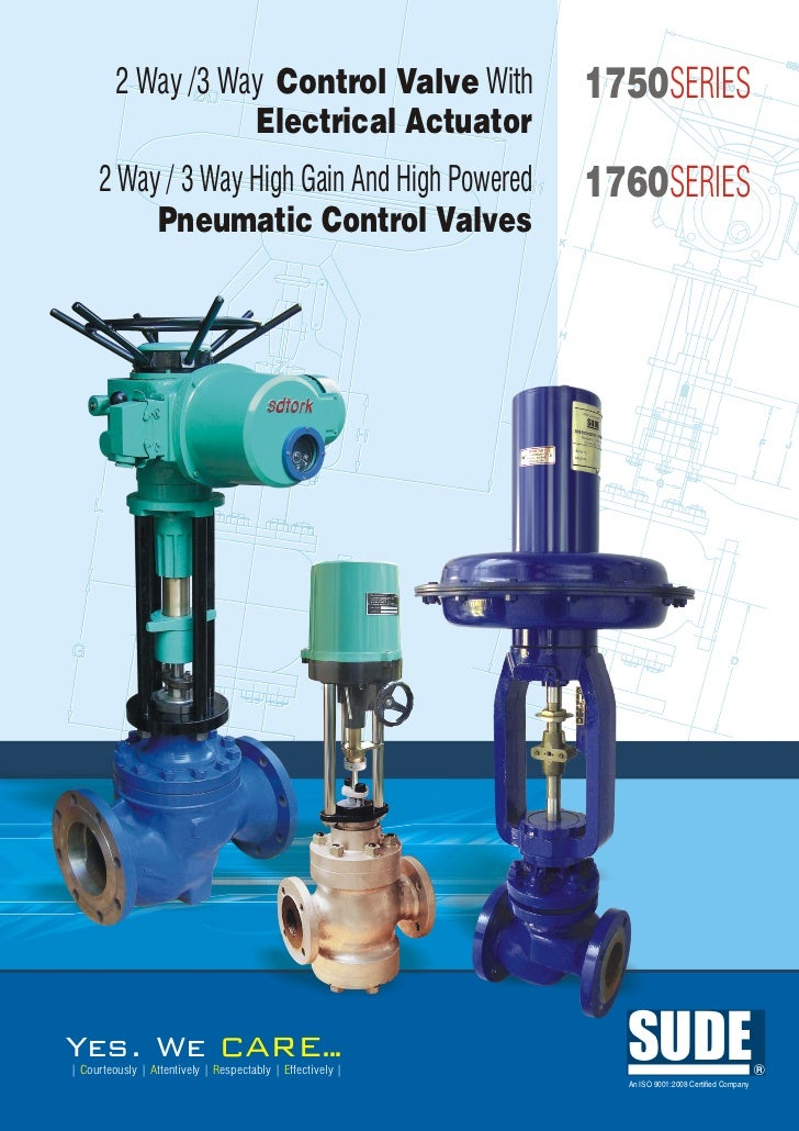 2 Way /3 Way Control Valve With                    1750SERIES                    Electrical Actuator     2 Way / 3 Way Hig...