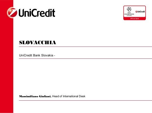SLOVACCHIAUniCredit Bank Slovakia -Massimiliano Giuliani, Head of International Desk