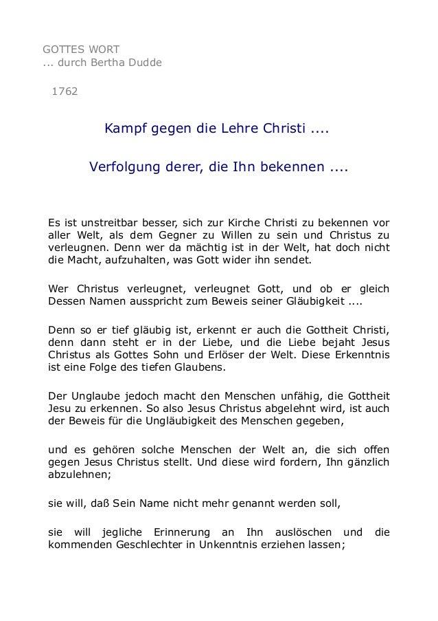 GOTTES WORT ... durch Bertha Dudde 1762  Kampf gegen die Lehre Christi .... Verfolgung derer, die Ihn bekennen ....  Es is...