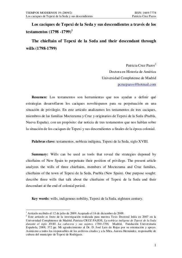 TIEMPOS MODERNOS 19 (2009/2) ISSN: 1669-7778  Los caciques de Tepexi de la Seda y sus descendientes Patricia Cruz Pazos  L...