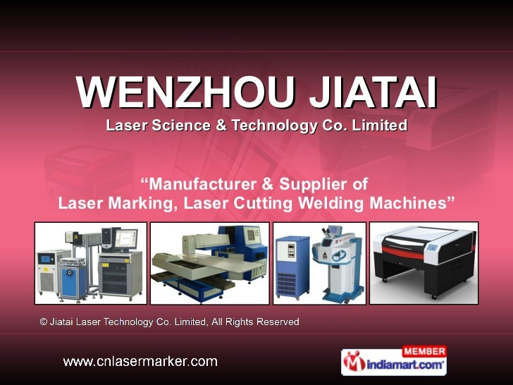 "WENZHOU JIATAI Laser Science & Technology Co. Limited "" Manufacturer & Supplier of  Laser Marking, Laser Cutting Welding M..."