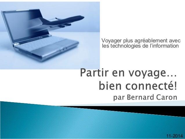 Voyager plus agréablement avec les technologies de l'information 11-2014
