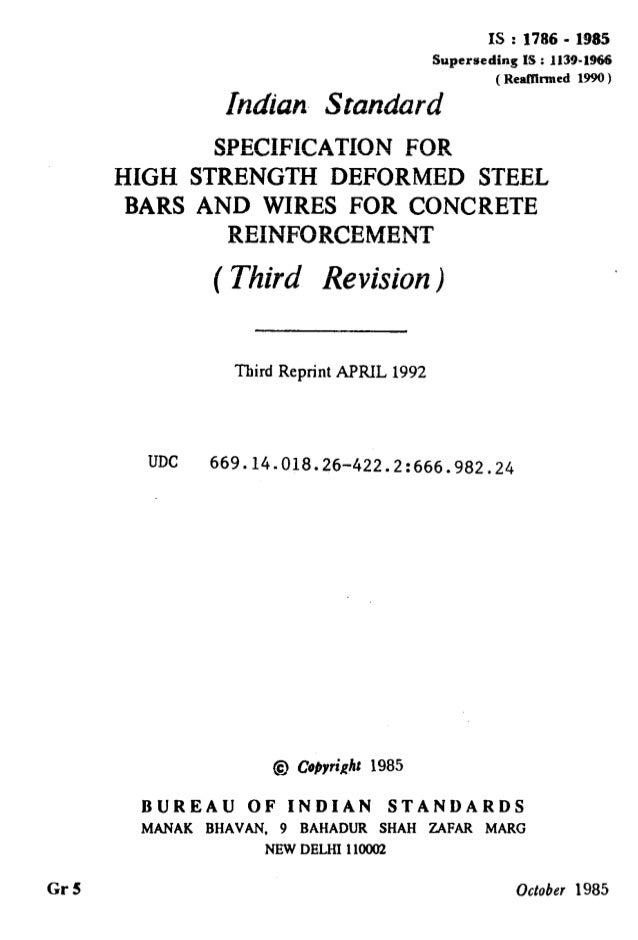Gr5 IS :1786 - 1985 Superseding IS : 1139-1966 ( RentTimed 1990 ) Indian Standard SPECIFICATION FOR HIGH STRENGTH DEFORMED...