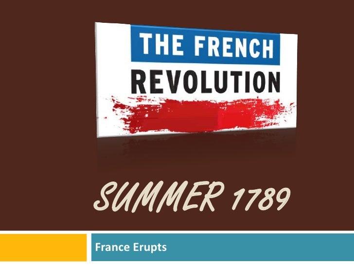SUMMER 1789France Erupts