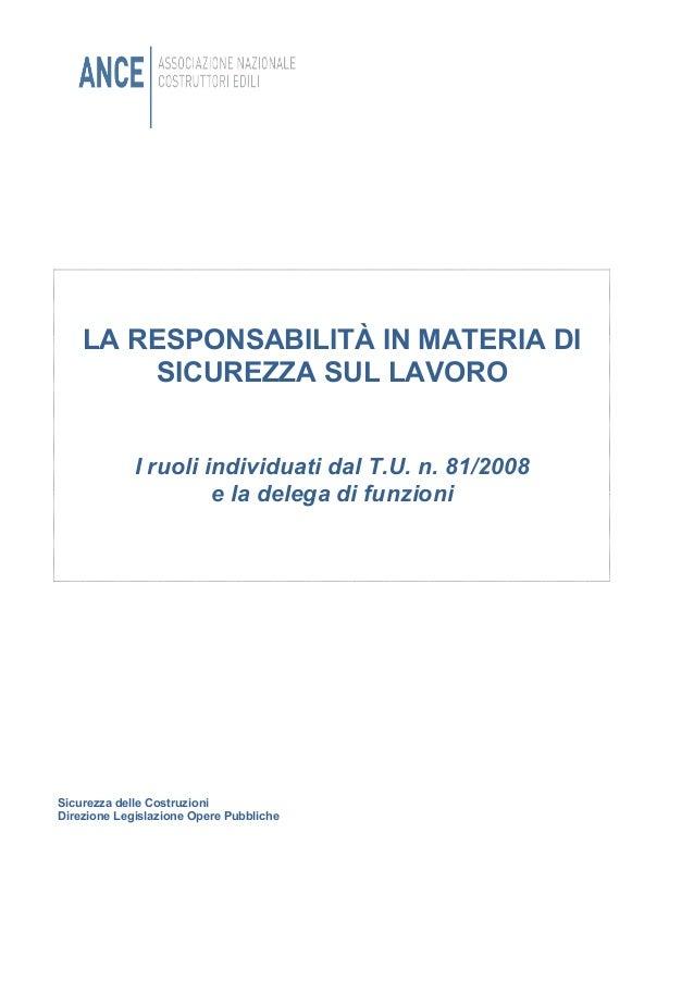 Sicurezza delle Costruzioni Direzione Legislazione Opere Pubbliche LA RESPONSABILITÀ IN MATERIA DI SICUREZZA SUL LAVORO I ...