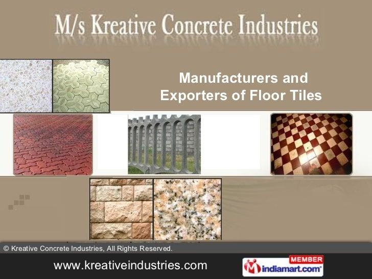 Manufacturers and Exporters of Floor Tiles