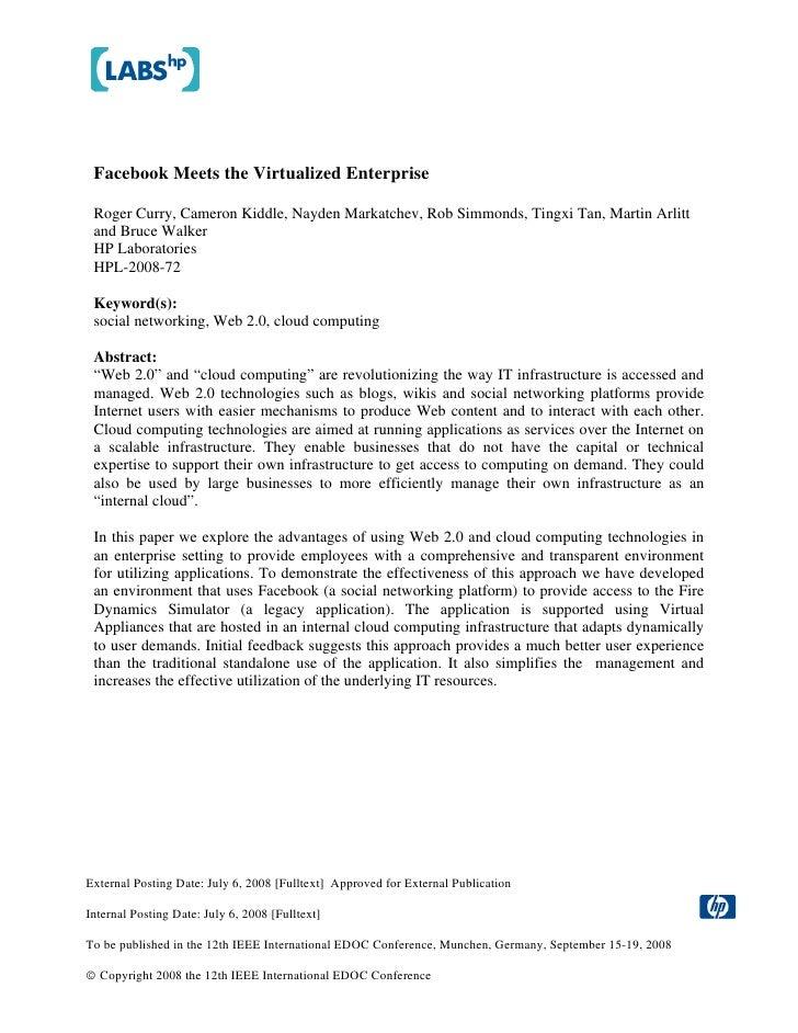 Facebook Meets the Virtualized Enterprise   Roger Curry, Cameron Kiddle, Nayden Markatchev, Rob Simmonds, Tingxi Tan, Mart...