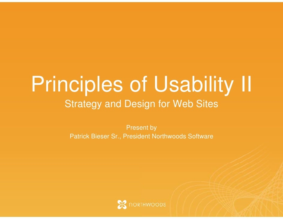 Principles of Usability II    Strategy and Des g for Web Sites          gy       sign                          Prese by   ...