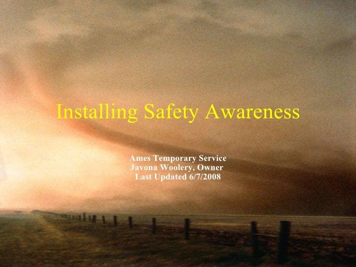 Presentation INstalling Safety Awareness