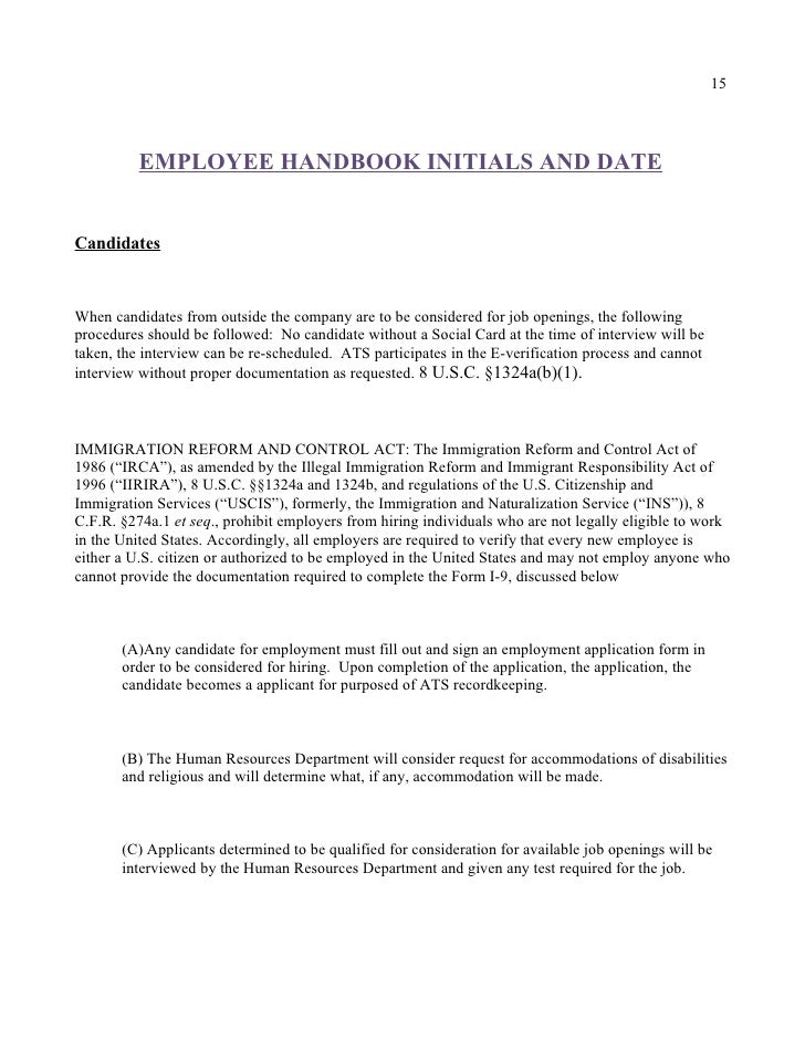 15               EMPLOYEE HANDBOOK INITIALS AND DATE   Candidates    When candidates from outside the company are to be co...