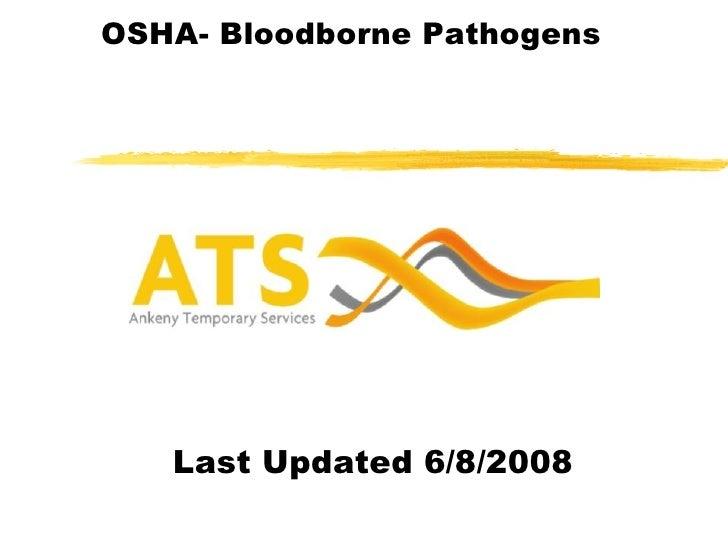 OSHA- Bloodborne Pathogens