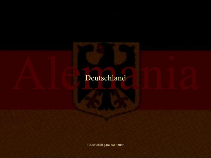 Alemania Hacer click para continuar Deutschland