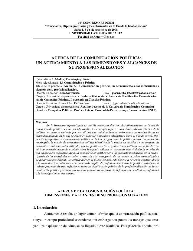 """10º CONGRESO REDCOM """"Conectados, Hipersegmentados y Desinformados en la Era de la Globalización"""" Salta 4, 5 y 6 de setiemb..."""