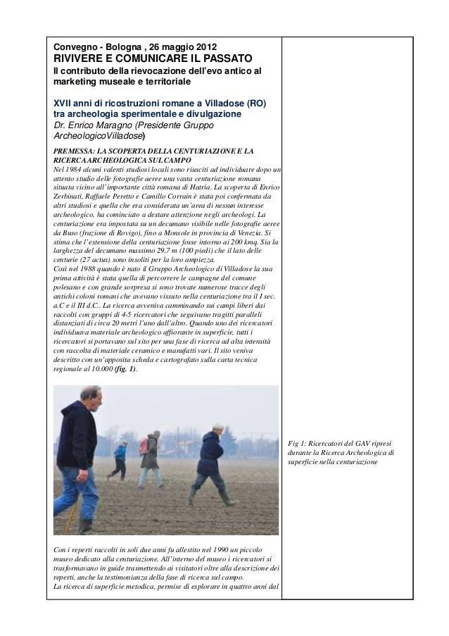 Convegno - Bologna , 26 maggio 2012RIVIVERE E COMUNICARE IL PASSATOIl contributo della rievocazione dell'evo antico almark...