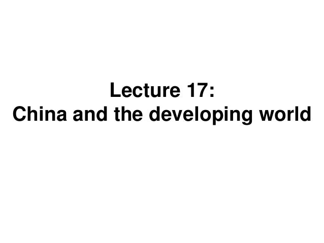 17 china and the developing world