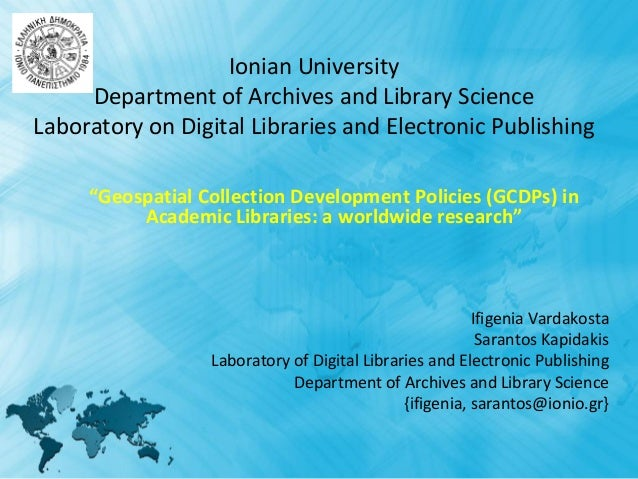 Ionian University     Department of Archives and Library ScienceLaboratory on Digital Libraries and Electronic Publishing ...