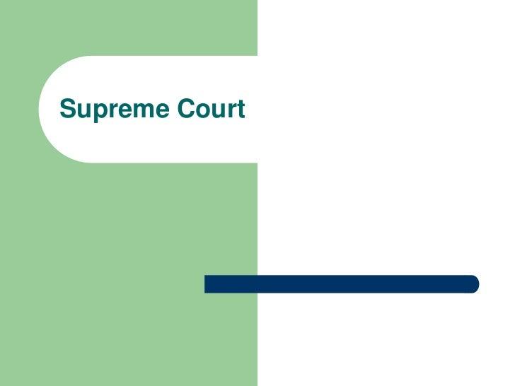 Supreme Court<br />