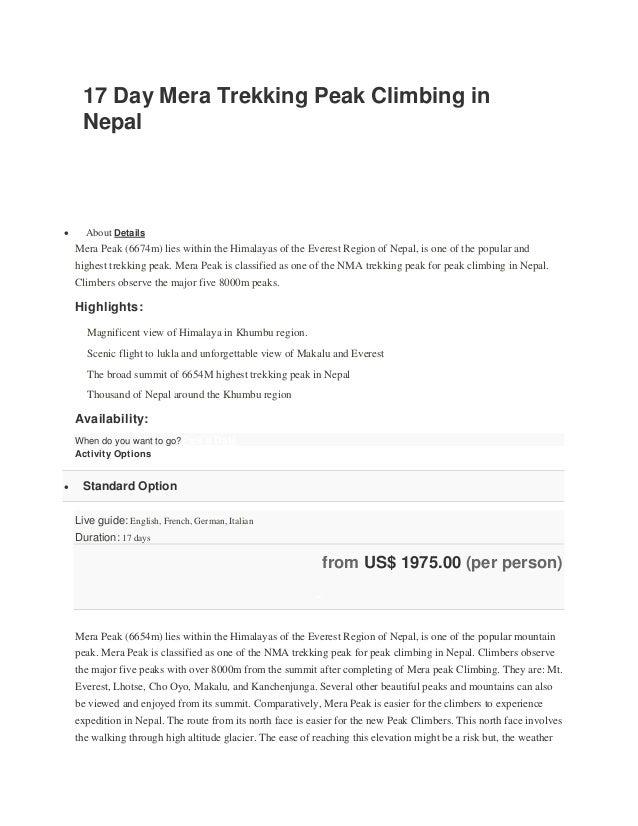 17 Day Mera Trekking Peak Climbing in Nepal  About Details Mera Peak (6674m) lies within the Himalayas of the Everest Reg...