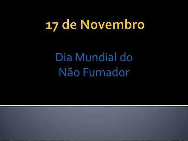 Dia Mundial doNão Fumador
