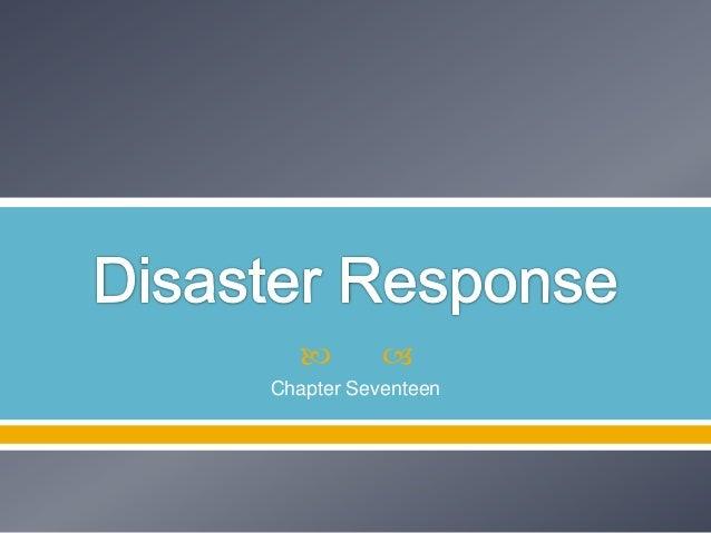 17 disaster response