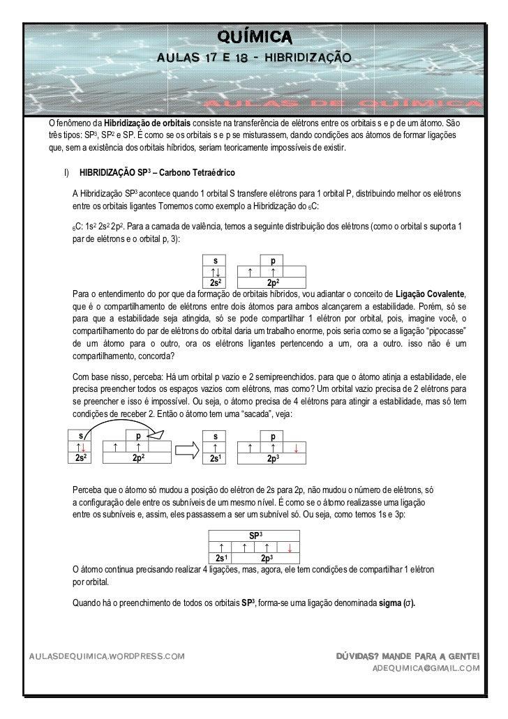 Química                                    Aulas 17 e 18 – hibridização   O fenômeno da Hibridização de orbitais consiste ...