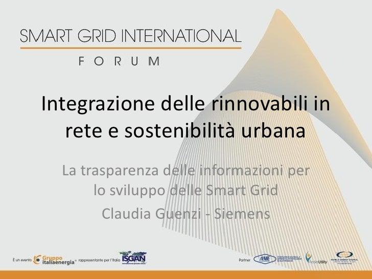 Integrazione delle rinnovabili in   rete e sostenibilità urbana  La trasparenza delle informazioni per       lo sviluppo d...
