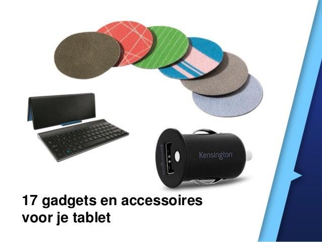 17 gadgets en accessoires voor je tablet