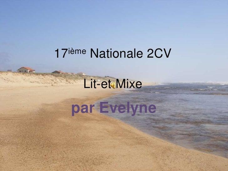 17ième Nationale 2 Cv 2 Lit et Mixe