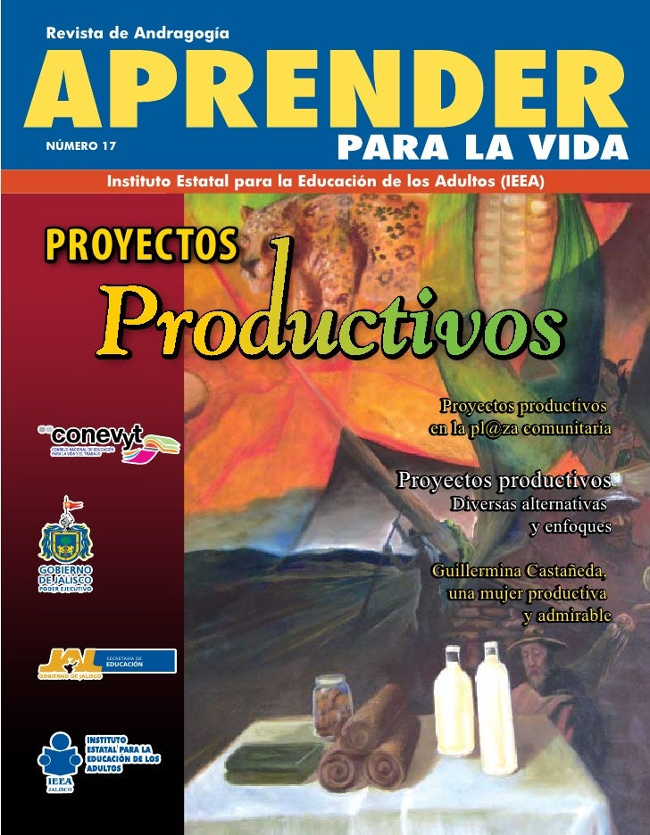 Revista de AndragogíaNÚMERO 17       Instituto Estatal para la Educación de los Adultos (IEEA)PROYECTOS                   ...