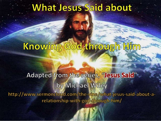 What Jesus Said about Knowing God through Him