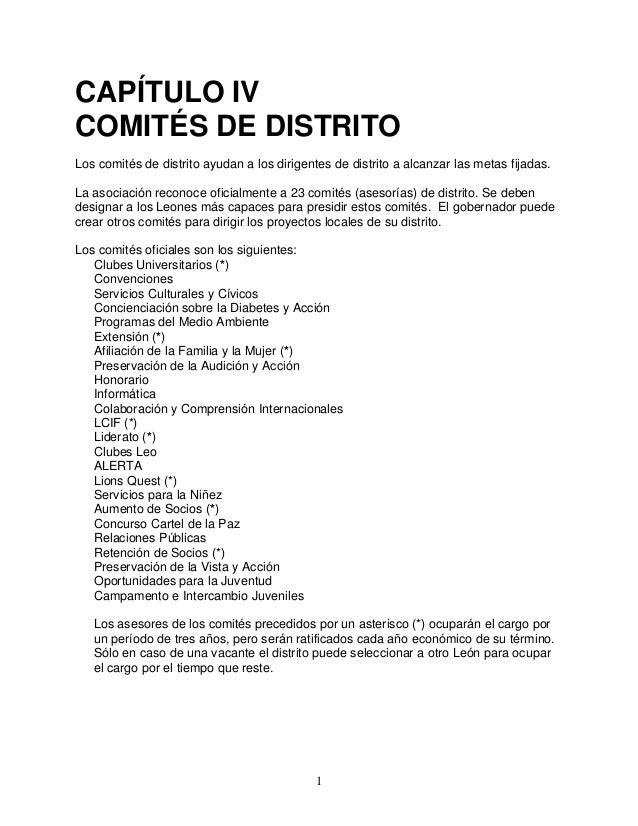 1 CAPÍTULO IV COMITÉS DE DISTRITO Los comités de distrito ayudan a los dirigentes de distrito a alcanzar las metas fijadas...