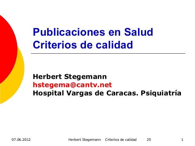 17 publicaciones en salud. criterios de calidad 07.06.2012