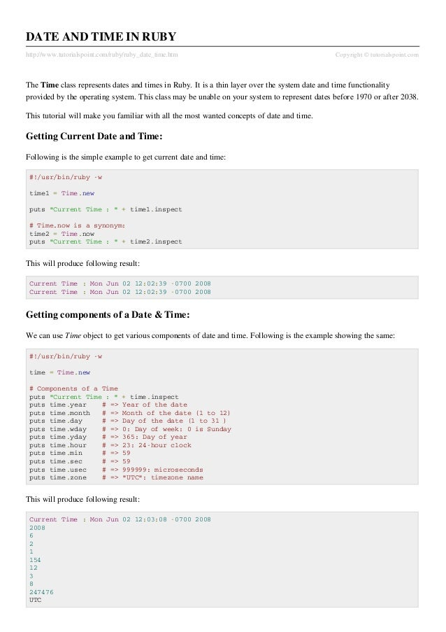 DATE AND TIME IN RUBYhttp://www.tutorialspoint.com/ruby/ruby_date_time.htm                                        Copyrigh...
