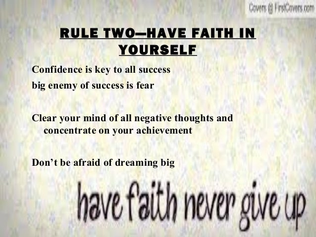 Two Rules For Success Rule Two—have Faith in