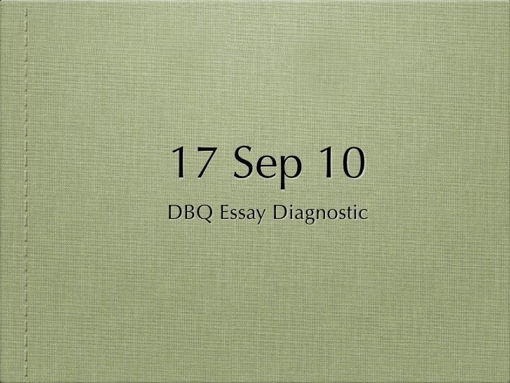 17 Sep 10 DBQ Essay Diagnostic