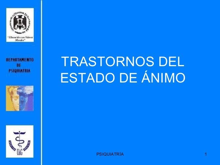 TRASTORNOS DEL ESTADO DE ÁNIMO PSIQUIATRÍA