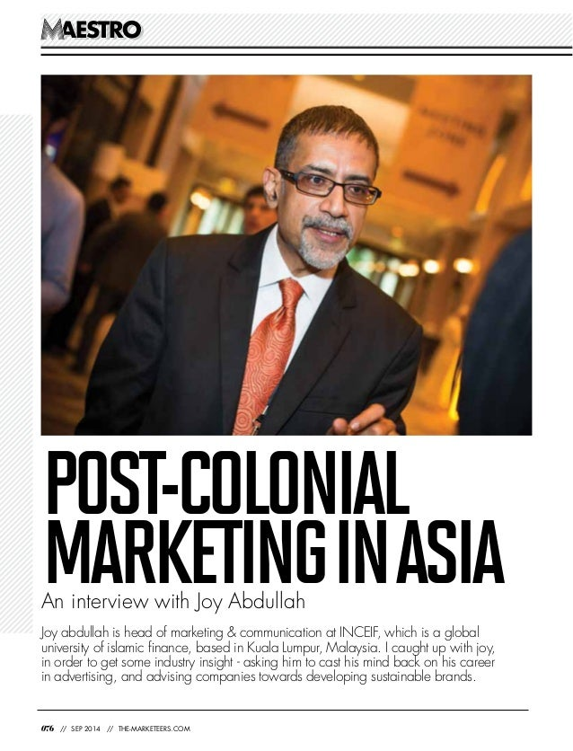 AESTROAESTRO 076 // SEP 2014 // THE-MARKETEERS.COM Joy abdullah is head of marketing & communication at INCEIF, which is a...