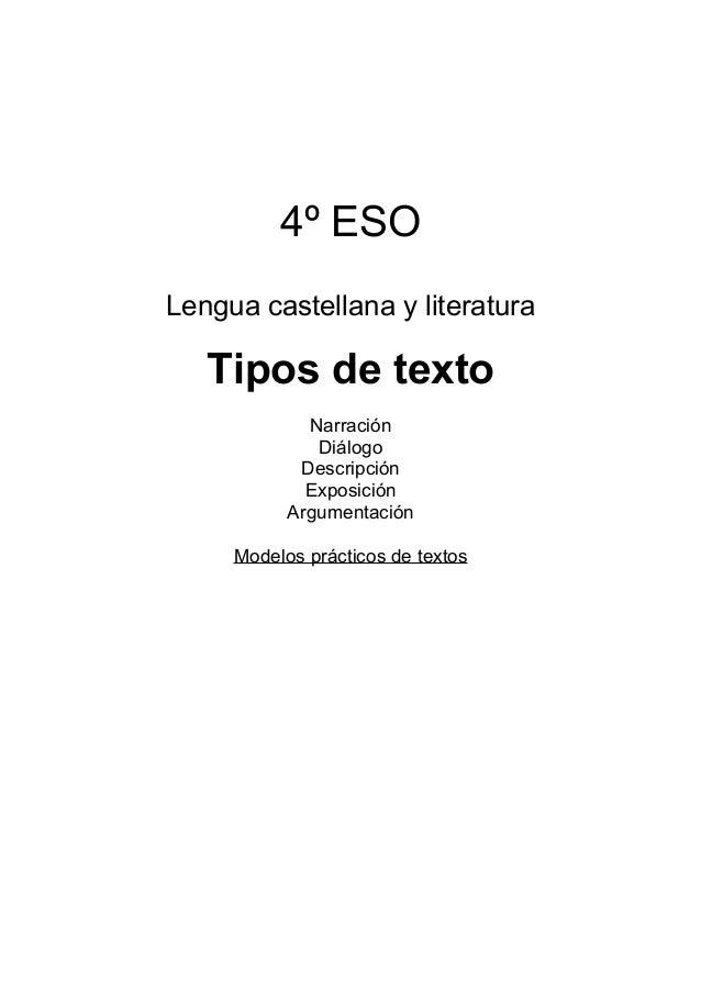 4º ESO Lengua castellana y literatura Tipos de texto Narración Diálogo Descripción Exposición Argumentación Modelos prácti...
